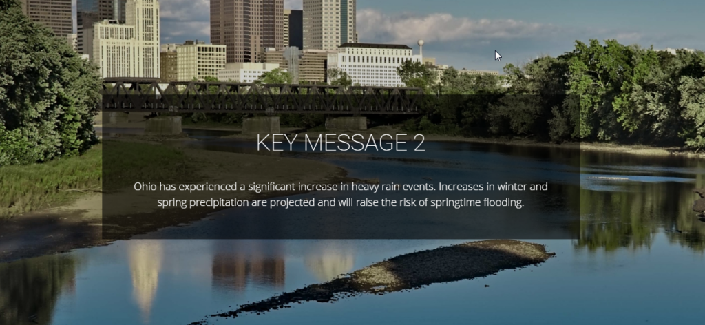 One of three key messages on climate change impacts being experienced by Ohio. The others focus on increasing temperature (and risks for urban areas) and increasing drought risks. What are the key messages for your state?